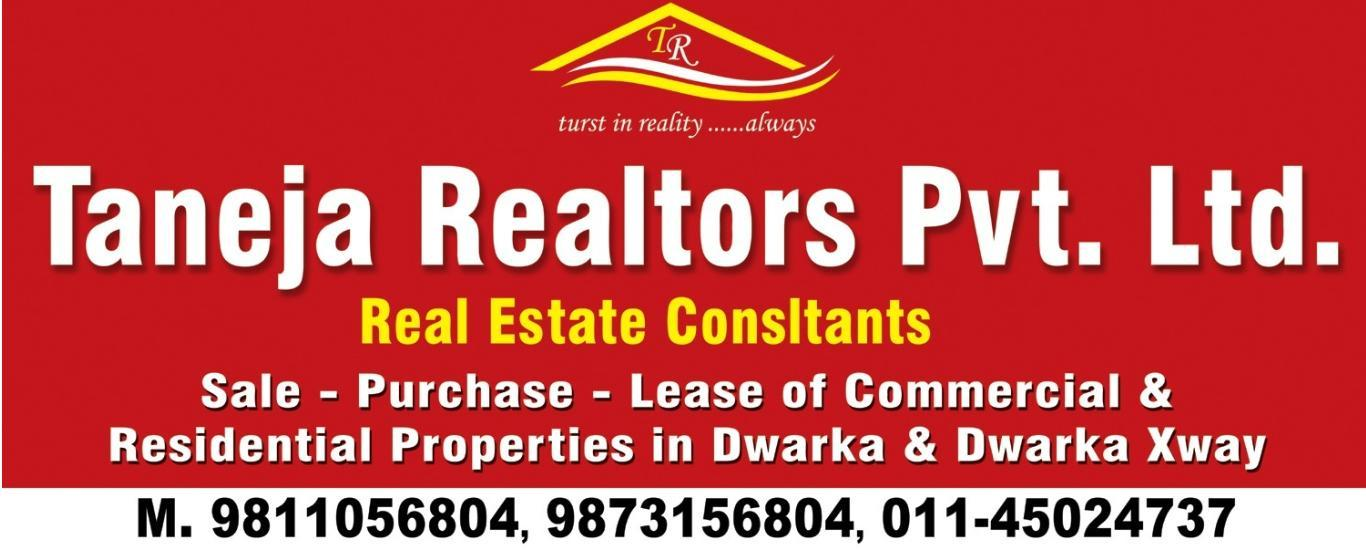 Taneja Realtors Pvt Ltd - Real Estate Agent and Broker and Consultant in Dwarka Sector 6, Delhi