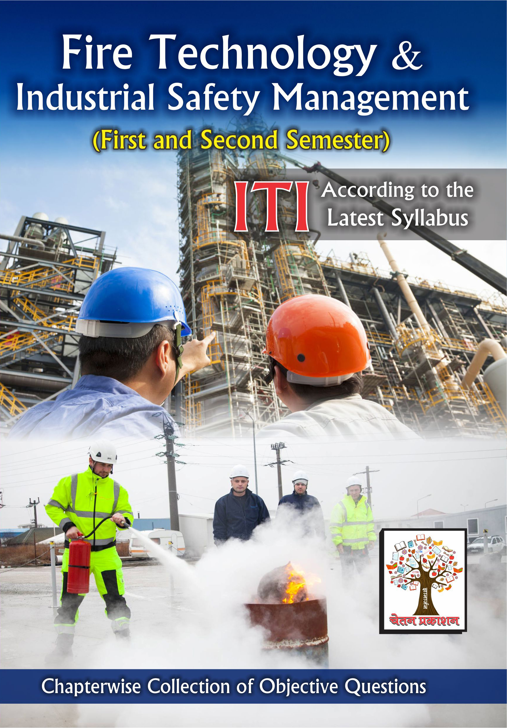 Fire Technology Industrial Safety Management (Objective Questions Bank) (English)