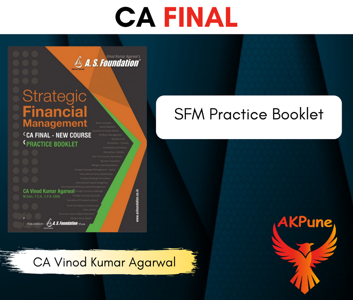 CA Final SFM Practice Booklet By CA Vinod Kumar Agarwal For May 2021 Exam