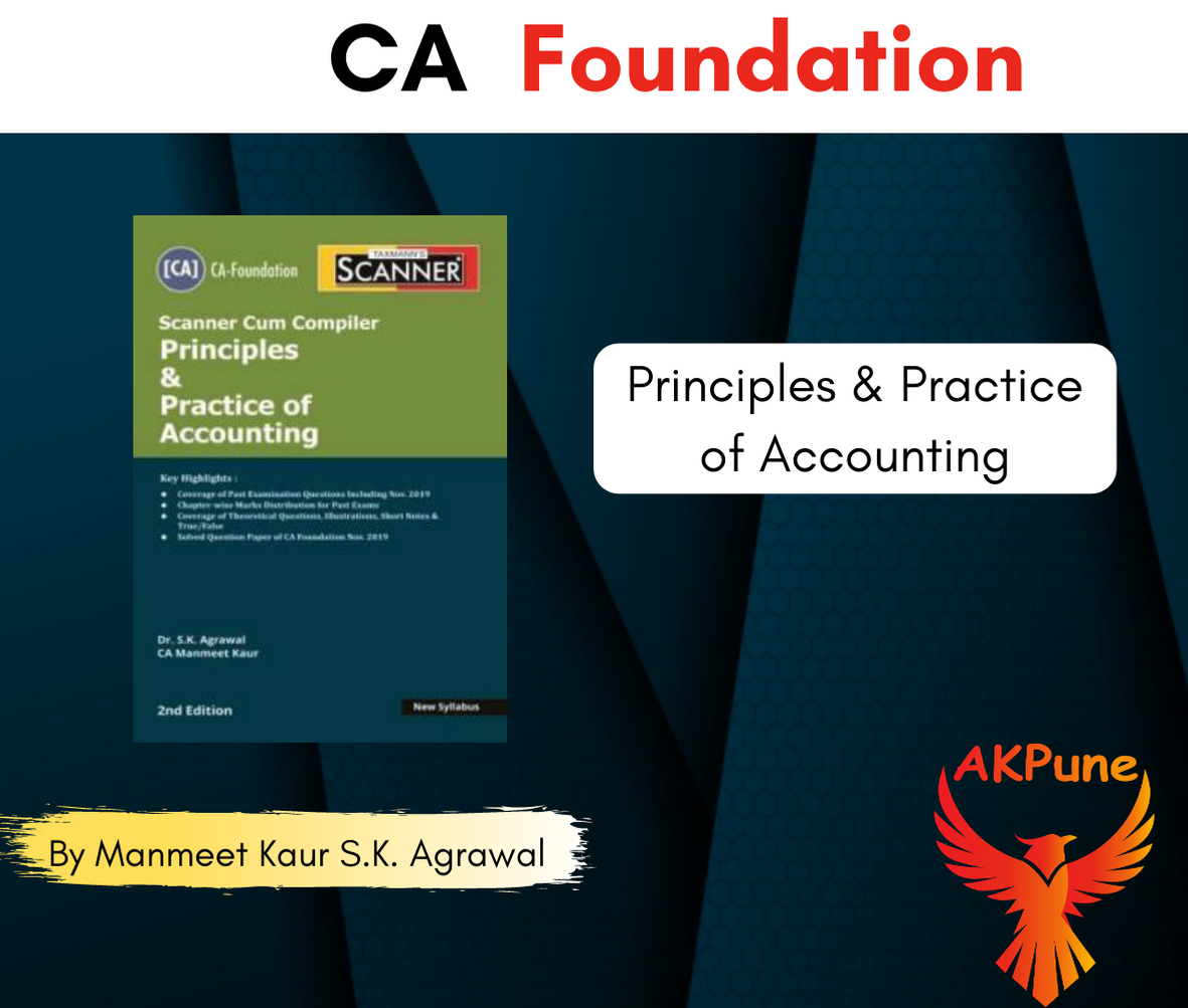 Taxmann CA Foundation Scanner Cum Compiler Principles & Practice Of Accounting New Syllabus By Manmeet Kaur S.K. Agrawal Applicable For May 2020 Exam
