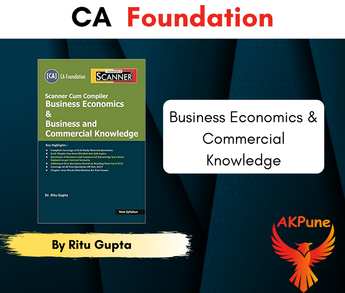 Taxmann CA Foundation Scanner Cum Compiler Business Economics & Commercial Knowledge New Syllabus By Ritu Gupta Applicable For May 2020 Exam