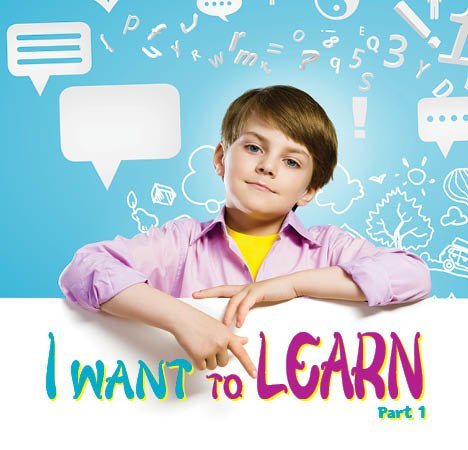 I Want To Learn - Part 1 (English)