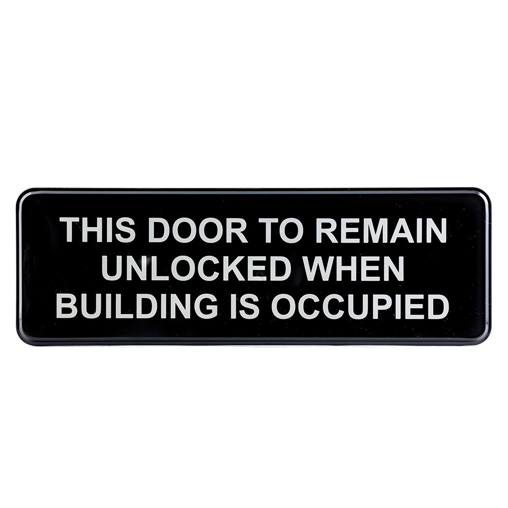 """TABLECRAFT 394562 """"This Door To Remain Locked While Building Is Occupied"""" Sign, Plastic, 3 X 9"""""""