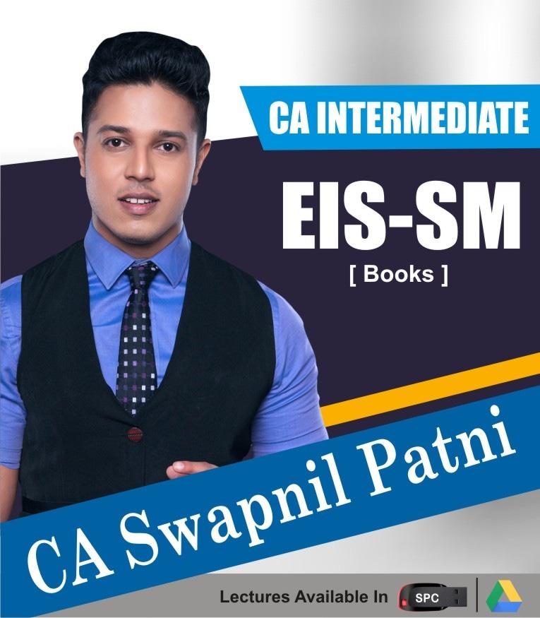 CA INTERMEDIATE GROUP II Enterprise Information Systems And Strategic Management Books Set By CA SWAPNIL PATNI
