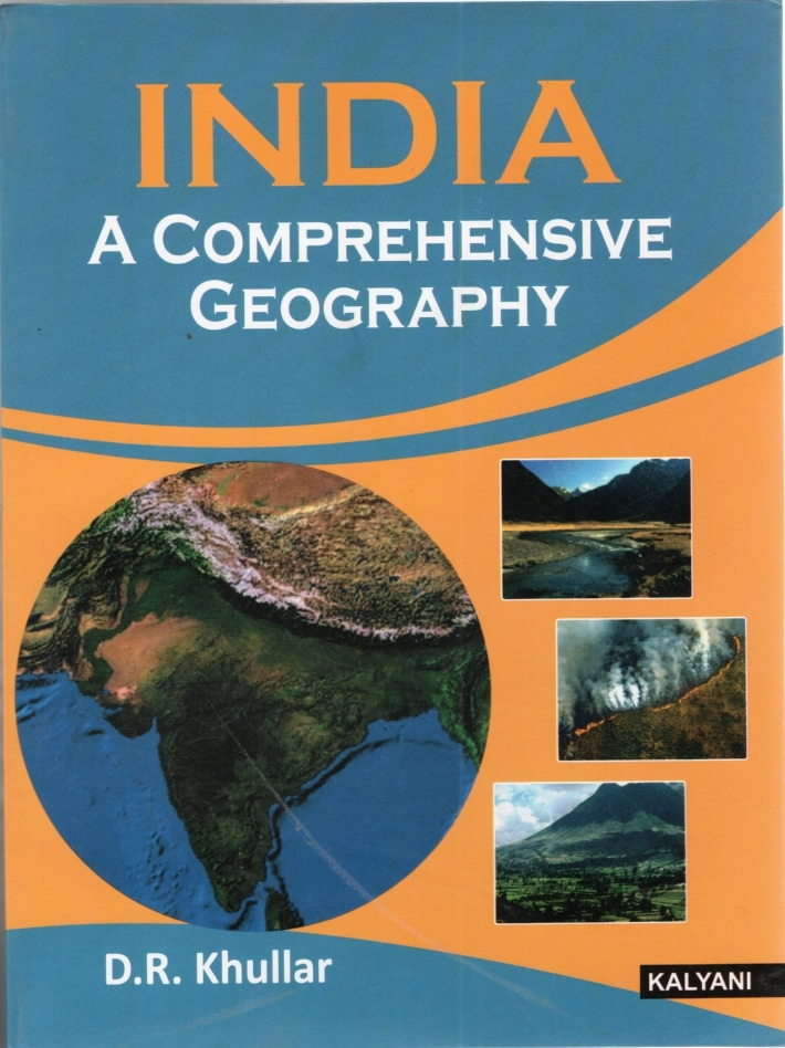 India A Comprehensive Geography Paperback – 1 January 2018 By D. R. Khullar