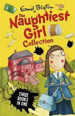 Naughtiest Girl Collection 1 (books 1-3): Books 1-3 (The Naughties