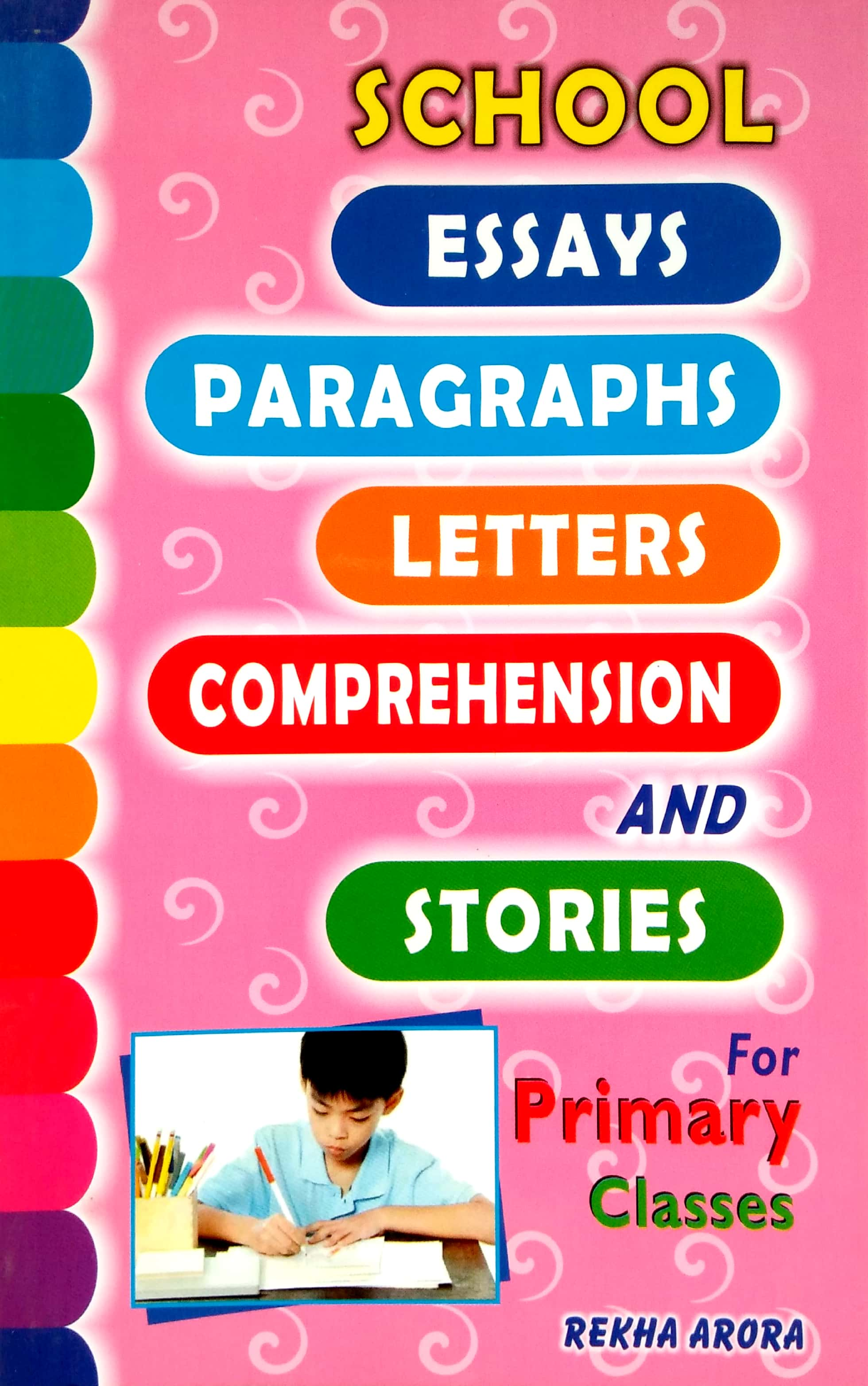 School Essays, Paragraphs, Letters, Comprehension & Stories For Primary Classes