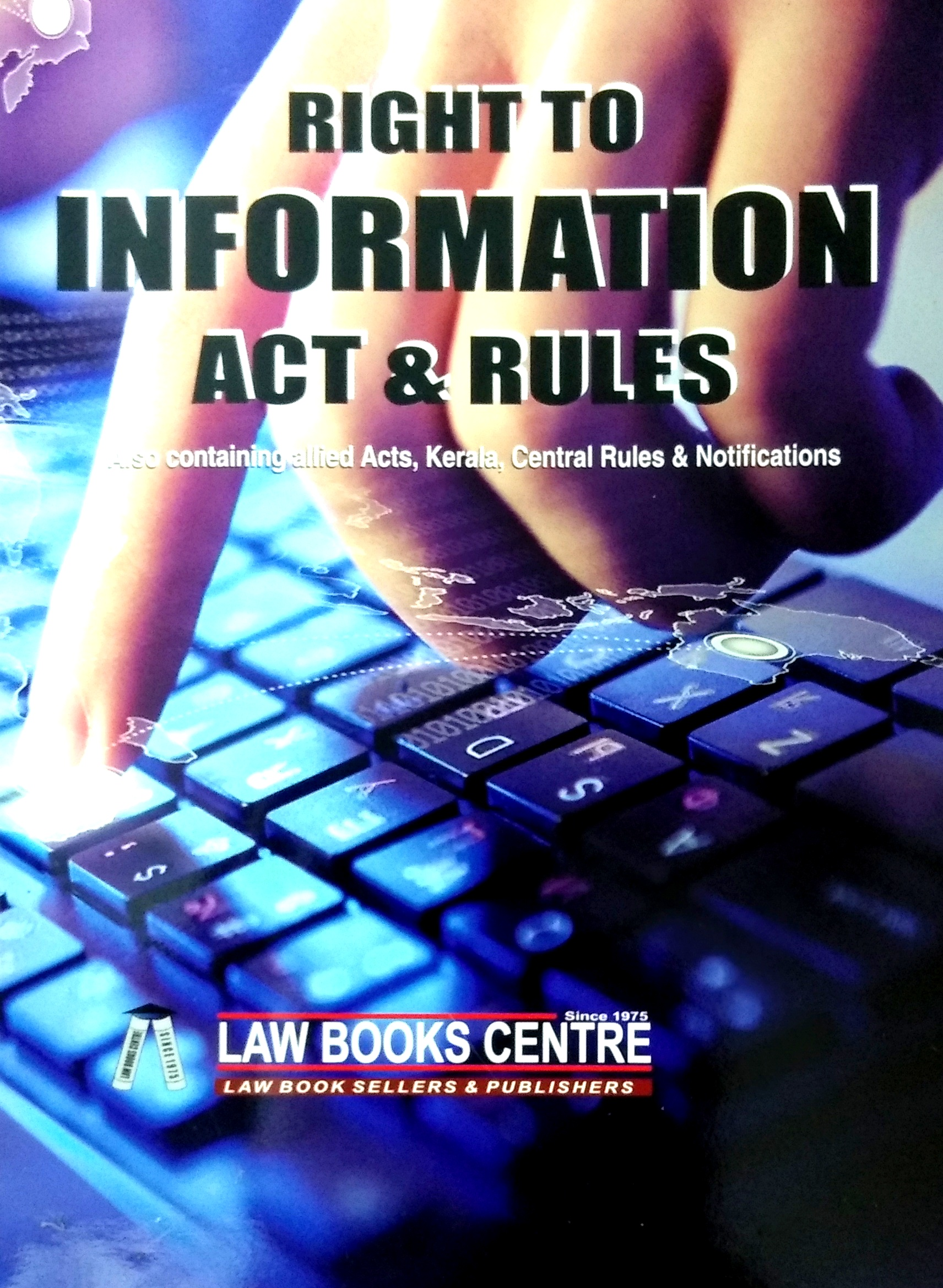 Right To Information Act & Rules (8th Edn. 2019)