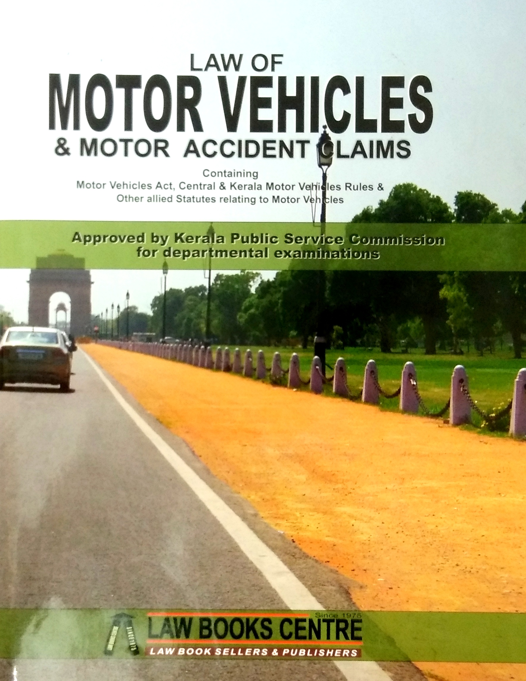 Law Of Motor Vehicles & Motor Accident Claims (7th Edn. 2019)