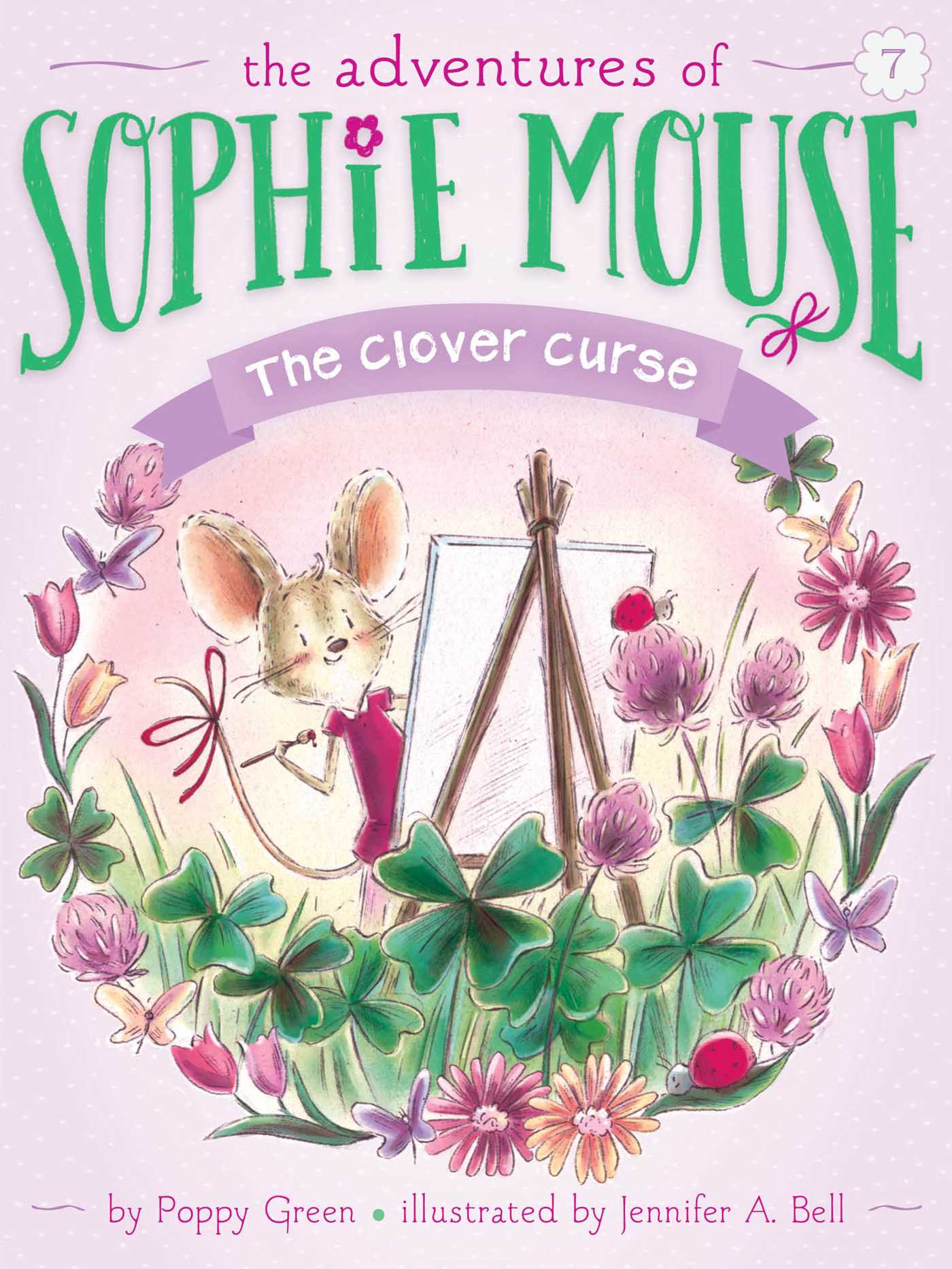 The Clover Curse (The Adventure Of Sophie Mouse Book 7)